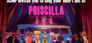 SCMP invites you to Priscilla Queen of the Desert!